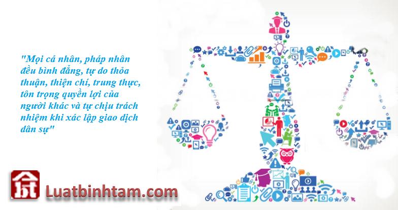 Nguyên tắc luật dân sự là bình đẳng, tự do, trung thực, tôn trọng và tưn chịu trách nhiệm