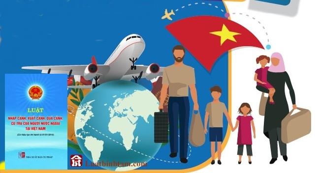Luật nhập cảnh xuất cảnh quá cảnh cư trú của người nước ngoài tại Việt Nam