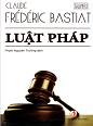 Luật pháp - Bastiat
